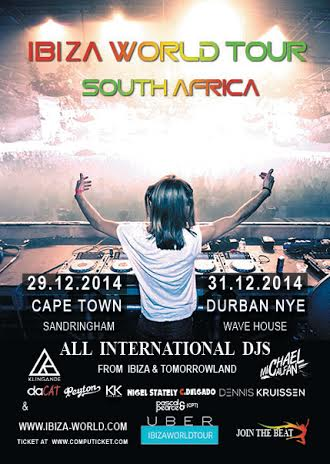 [CLOSED] IBIZA World Tour Cape Town, 29th Dec 14